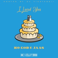 "Ko God - ""I Loved You"" Feat. Jaas (Official Song)"