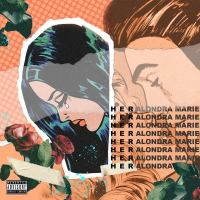 "Alondra Marie is ""HER"" and Has More New Music Coming Soon!"